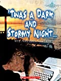 Twas a Dark and Stormy Night..., Jennifer Murray, 0531177734