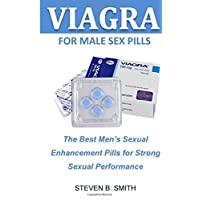 Viagra For Male Sex Pills: The Best Mens Sexual Enhancement Pills for Strong Sexual Performance