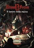 Savage Worlds - Ultima Forsan - Il tesoro della regina