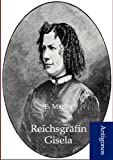 Reichsgräfin Gisel, E. Marlitt, 3954721023