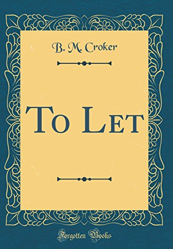 To Let (Classic Reprint)