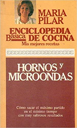 HORNOS Y MICROONDAS: Amazon.es: MARIA PILAR: Libros