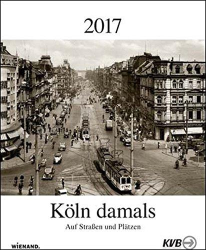 Köln damals 2017
