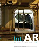Int|AR Interventions and Adaptive Reuse, Carole Aizenstark and Ambika Kamath, 098327231X