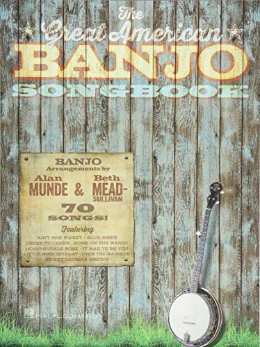 Ultimate Banjo Songbook - The Great American Banjo Songbook: 70 Songs