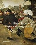 Pieter Bruegel's Historical Im...