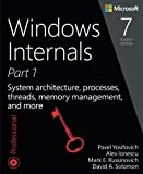 img - for Windows Internals, Part 1: System architecture, processes, threads, memory management, and more (7th Edition) book / textbook / text book