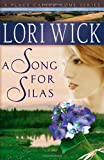 A Song for Silas (A Place Called Home Series)