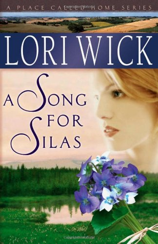 A Song for Silas (A Place Called Home Series #2)