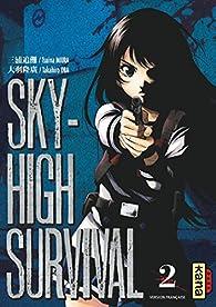Sky-high survival, tome 2 par Tsuina Miura
