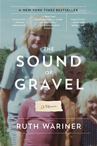 The Sound of Gravel: A Memoir ()