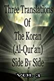 img - for Three Translations Of The Koran Vol 3 book / textbook / text book