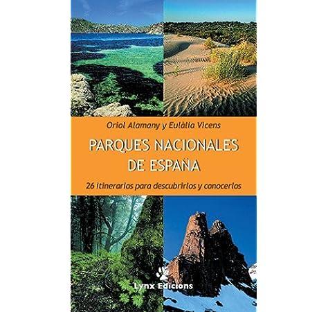 Parques nacionales de España (General): Amazon.es: AA. VV.: Libros