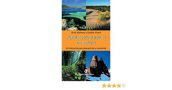 Parques Nacionales de España Descubrir la Naturaleza: Amazon.es ...
