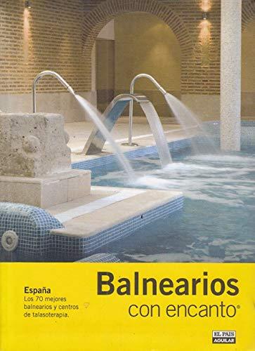 BALNEARIOS CON ENCANTO (Guias Con Encanto): Amazon.es: Pacheco Osa ...