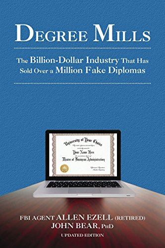 (Degree Mills: The Billion-Dollar Industry That Has Sold Over a Million Fake Diplomas)