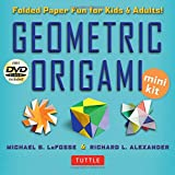 Geometric Origami Mini Kit: 3D Paper Fun for Kids and Adults [Boxed Kit with 70 Folding Papers, Full-Color Book & DVD]