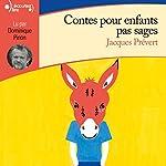 Contes pour enfants pas sages | Jacques Prévert