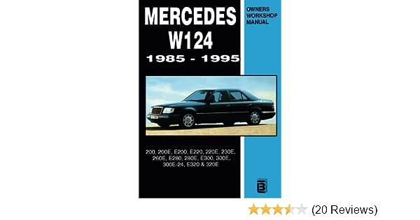 mercedes w124 owner s workshop manual 1985 1995 r m clarke rh amazon com W210 Mercedes 230E Mercedes 230E 1980
