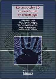 Reconstrucción 3D y realidad virtual en criminología