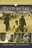 img - for Ethnicity and Race: Making Identities in a Changing World (Sociology for a New Century Series) book / textbook / text book