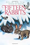 img - for Fifteen Rabbits (Bambi's Classic Animal Tales) book / textbook / text book