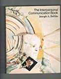 The Interpersonal Communication Book, DeVito, Joseph A., 0060416580