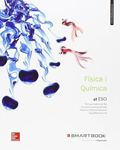 LA+SB FISICA I QUIMICA 4 ESO. LLIBRE ALUMNE + SMARTBOOK [Comunidad Catalana] - 9788448609238