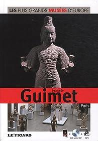 Le musée Guimet, Paris, : Les plus Grands Musées D'Europe Tome 14 par Karine Richier