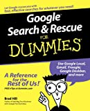 Google Search and Rescue for Dummies, Brad Hill, 0764599305