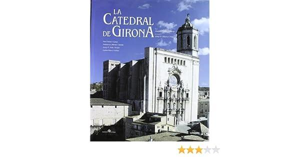 La Catedral de Girona. (General): Amazon.es: Artistas varios ...