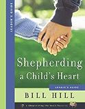 Shepherding a Child's Heart-Leader's Guide
