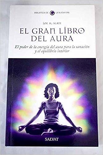 El gran libro del aura: el poder de la energía del aura para ...