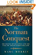 #3: The Norman Conquest: The Battle of Hastings and the Fall of Anglo-Saxon England