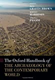 The Oxford Handbook of the Archaeology of the Contemporary World, , 019960200X