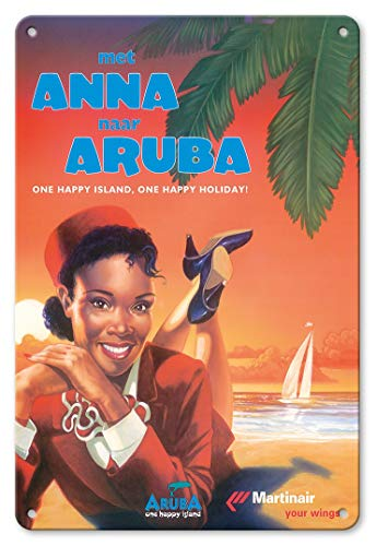 LHZJ Fashionable with Anna to Aruba - Martinair Airline - One Happy Island, One Happy Holiday!Wall Sign 8X12 inches Metal tin Sign ()