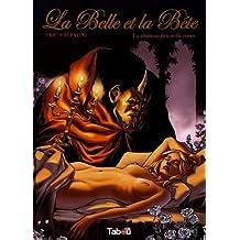 La Belle et la Bête 01 : Le château des mille roses