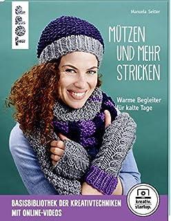 Mützenzauber: Mützen, Schals, Stulpen und andere Winter Accessoires stricken & häkeln