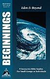 Beginnings, Phillip D. Jensen and Tony Payne, 1581340923