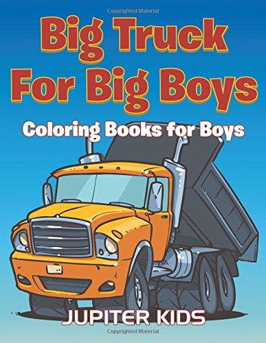 Download Big Trucks For Big Boys: Coloring Books Boy pdf epub
