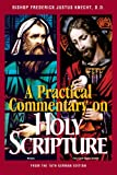 A Practical Commentary on Holy Scripture, Frederick Justus Knecht, 0895557576