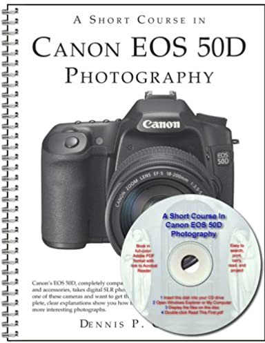 a short course in canon eos 50d photography book ebook dennis p rh amazon com Canon EOS Rebel T2i Canon EOS 550D