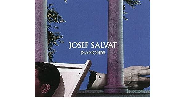 JOSEF DIAMONDS MUSIQUE TÉLÉCHARGER SALVAT