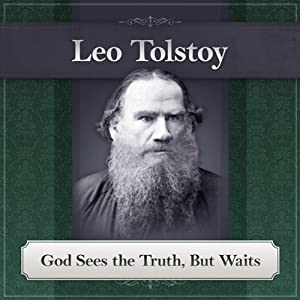 God Sees the Truth, But Waits Audiobook