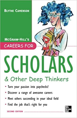 Book Careers for Scholars & Other Deep Thinkers (McGraw-Hill Careers for You )