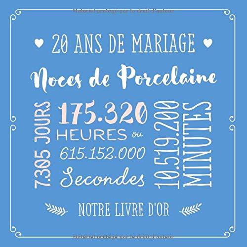 20 Ans De Mariage Noces De Porcelaine Livre D Or Pour La Fête Du 20e Anniversaire De Mariage Décoration Pour Les Noces De Porcelaine Un Bel Par Les Amis