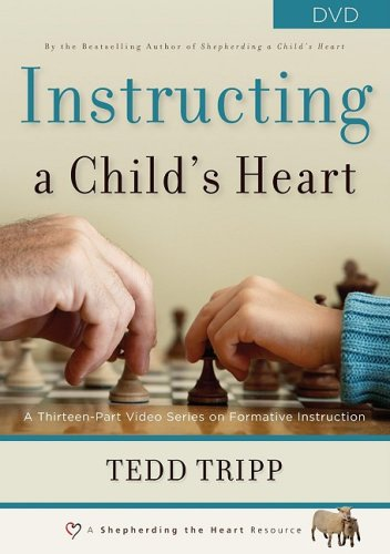 Instructing a Child's Heart DVD