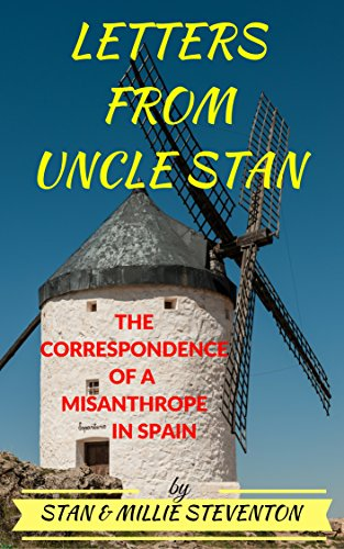 Letters from Uncle Stan: The Correspondence of a Misanthrope in Spain