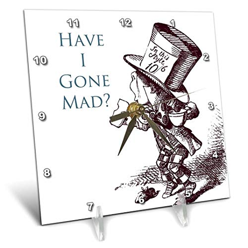 3dRose dc_110410_1 Mad Hatter Have I Gone Mad Alice in Wonderland-Desk Clock, 6 by 6-Inch
