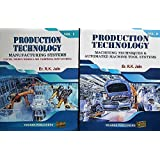 Production Technology: Manufacturing Processes, Technology and Automation